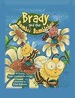 Brady and the Bombii Bumblebee