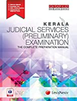 Kerala Judicial Services (Preliminary) Examination-The Complete Preparation Manual
