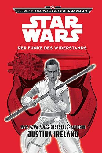 Star Wars: Der Funke des Widerstands: Journey to Star Wars: Der Aufstieg Skywalkers