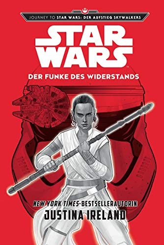 Star Wars: Der Funke des Widerstands: Journey to Star Wars: Der Aufstieg Skywalkers