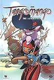 Tangomango, Tomes 1 et 2 - Les premiers pirates ; La Gazette du pirate