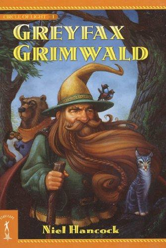 Greyfax Grimwald: The Circle of Light, Book 1
