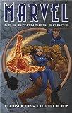Marvel les Grandes Sagas 10 les Quatre Fantastiques