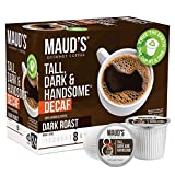 Maud's Dark Roast Decaf Coffee (Decaf Tall Dark and Handsome) 24ct. Solar Energy Produced Recyclable Single Serve Decaf Dark Roast Coffee Pods, 100% Arabica Coffee California Roasted, KCup Compatible