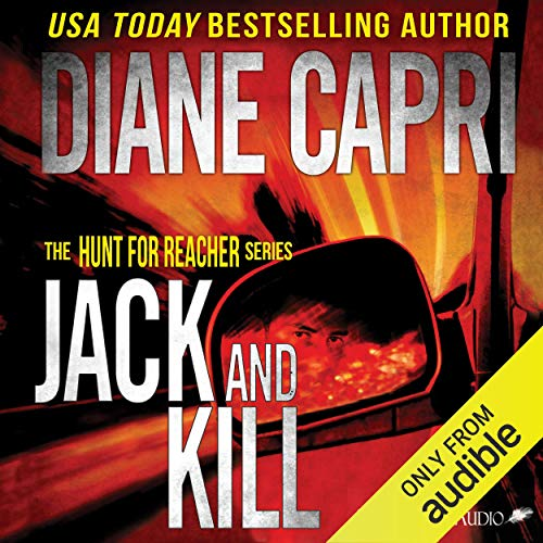 Jack and Kill: Hunt for Jack Reacher, Book 3