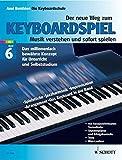 Der neue Weg zum Keyboardspiel, 6 Bde., Bd.6, Keyboard Praxis - Axel Benthien