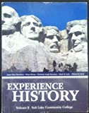 Experience History (Volume 2: Salt Lake Community College)
