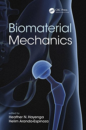 Biomaterial Mechanics (English Edition)