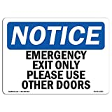 OSHA Notice Sign - Emergency Exit Only Please Use Other Doors | Vinyl Label Decal | Protect Your Business, Construction Site |  Made in the USA, 14' X 10' Decal
