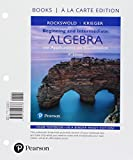Beginning and Intermediate Algebra with Applications & Visualization, Books a la Carte Edition Plus MyLab Math -- Access Card Package (4th Edition)