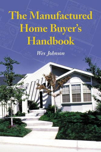 The Manufactured Home Buyer's Handbook (English Edition)