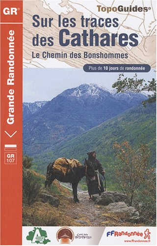 Sur les traces des Cathares : Le Chemin des Bonshommes PDF Books