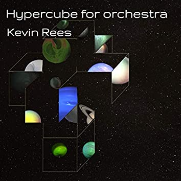 Hypercube for Orchestra