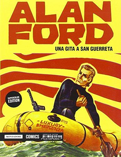 Una gita a San Guerreta. Alan Ford Supercolor Edition: 7