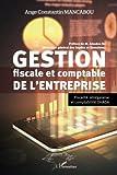 Gestion fiscale et comptable de l'entreprise - Fiscalité sénégalaise et comptabilité OHADA
