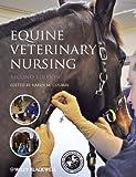Equine Veterinary Nursing - Karen M. Coumbe