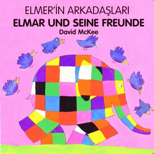 Elmer´in Arkadaslari /Elmar und seine Freunde