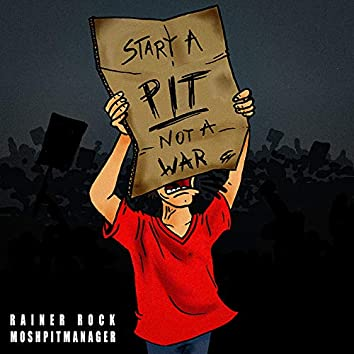 Moshpit Manager (Start a Pit Not a War)
