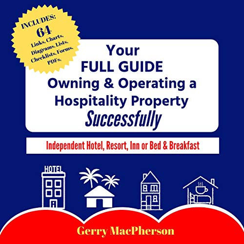 Your Full Guide to Owning & Operating a Hospitality Property - Successfully cover art
