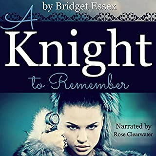 A Knight to Remember                   By:                                                                                                                                 Bridget Essex                               Narrated by:                                                                                                                                 Rose Clearwater                      Length: 7 hrs and 12 mins     420 ratings     Overall 4.3