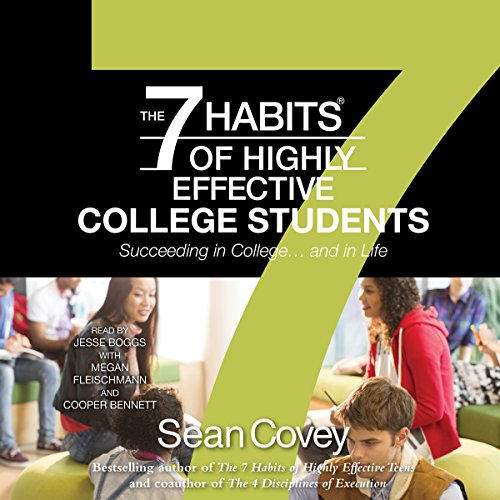 The 7 Habits of Highly Effective College Students cover art