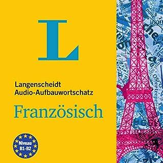 Langenscheidt Audio-Aufbauwortschatz Französisch                   Autor:                                                                                                                                 div.                               Sprecher:                                                                                                                                 Olivier Thomazo,                                                                                        Fabian von Klitzing                      Spieldauer: 6 Std. und 34 Min.     Noch nicht bewertet     Gesamt 0,0