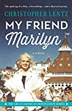 My Friend Marilyn: The Great American Destination Series: Marilyn Monroe and Hotel del Coronado