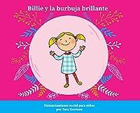Billie y la burbuja brillante: Distanciamiento social para niños