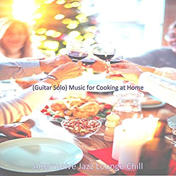 (Guitar Solo) Music for Cooking at Home