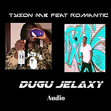 Dugu Jelaxy (feat. Tyson Mb)