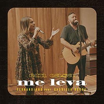 Me Leva (Ao Vivo)