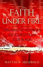 Best christian courage stories Reviews