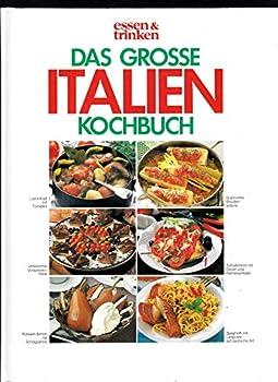 Hardcover Das große Italien Kochbuch. essen und trinken [German] Book
