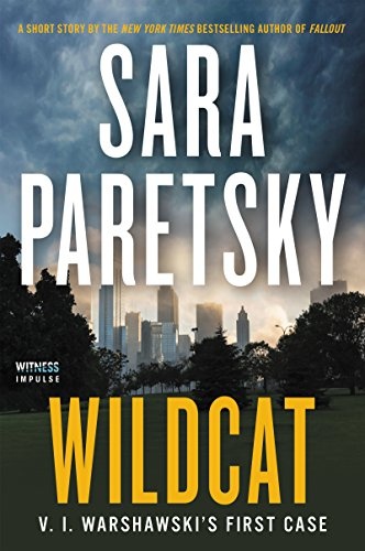 Wildcat: V. I. Warshawski's First Case (Kindle Single) (English Edition)