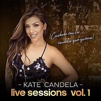 Cuidado Con la Candela Que Quema, Live Sessions Vol.1 (En Vivo)