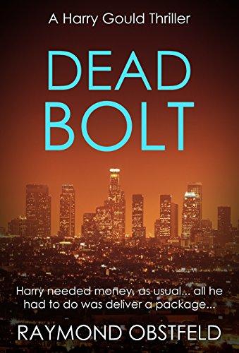 Dead Bolt (Harry Gould Thriller Book 4)
