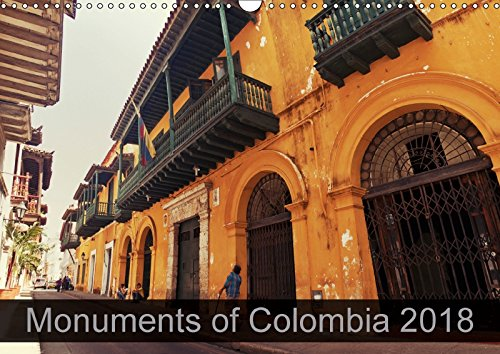 Monuments of Colombia 2018 (Wall Calendar 2018 DIN A3 Landscape): The best photos from Wiki Loves Monuments, the world\'s largest photo competition on ... [Kalender] [Apr 01, 2017] Wallroth, Sebastian