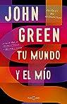Tu mundo y el mío: Postales del Antropoceno par Green