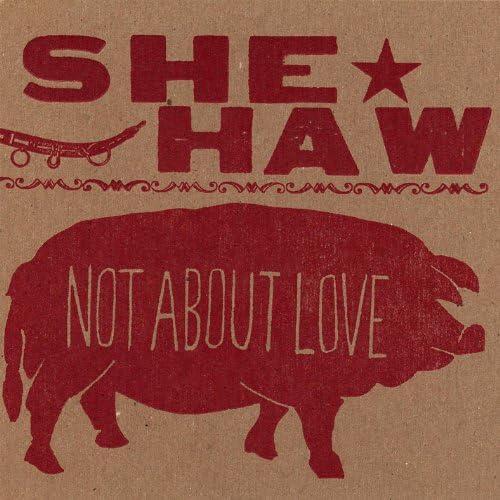 She-Haw