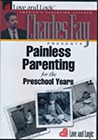 Painless Parenting for the Preschool Years