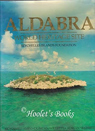 Aldabra: World Heritage Site by Mohamed Amin (1995-12-28)