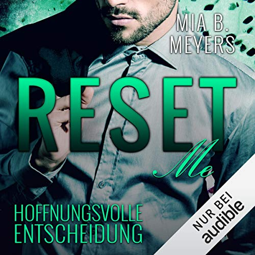 Reset Me - Hoffnungsvolle Entscheidung Titelbild