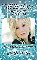 Tell It Sister Tell It Audiobook
