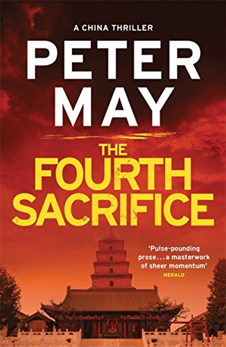 The Fourth Sacrifice: A hold-your-heart hunt for a horrifying truth (China Thriller 2) (The China Thrillers) (English Edition)
