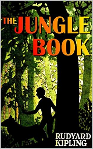 THE JUNGLE BOOK 'Annotated' Classics for Children (English Edition)