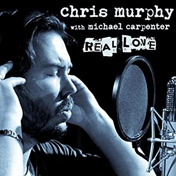 Real Love (feat. Michael Carpenter)