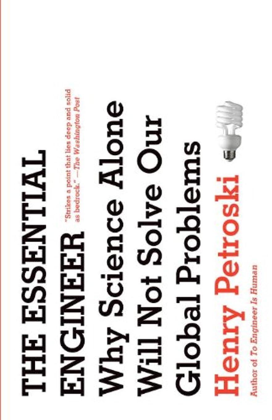 ズームインする小切手意図The Essential Engineer (English Edition)