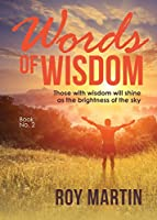 Words of Wisdom Book 2: Those with wisdom will shine as the brightness as the sky
