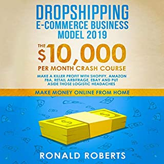 Dropshipping E-Commerce Business Model 2019 audiobook cover art