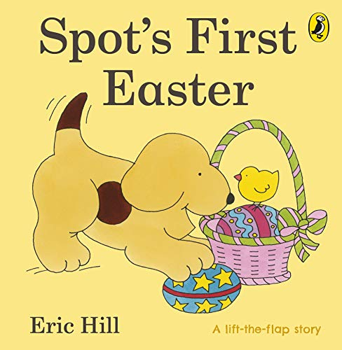 Spot's First Easter Board Book (Spot - Original Lift The Flap)